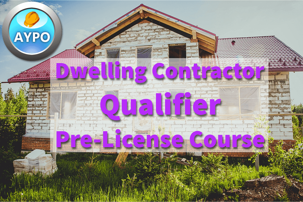 Dwelling Contractor Qualifier Pre-license Course